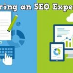 Why Hiring a SEO Expert is a Must?